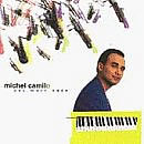 Michel Camilo - One More Once