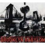 DARCY JAMES ARGUE BROOKLYN BABYLON