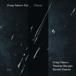 Disco ganadorcraig-taborn-trio-chants